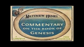 Commentary On The Book Of Genesis | Matthew Henry | Reference | Audio Book | English | 9/1