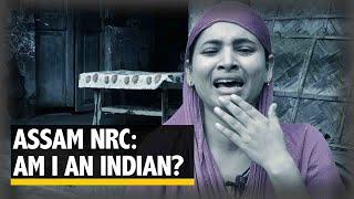 Assam NRC: Am I an Indian?