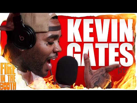Kevin Gates – Fire In The Booth