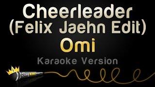 download lagu download musik download mp3 Omi - Cheerleader (Felix Jaehn Edit) (Karaoke Version)