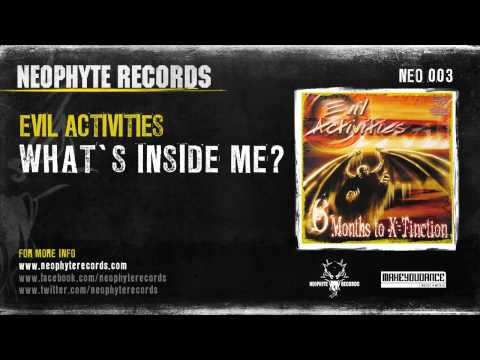 Evil Activities - What's Inside Me?