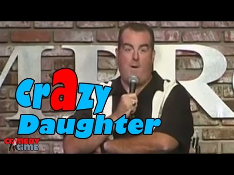 Comedy Time - Stand Up Comedy by Brian Noonan – Crazy Daughter