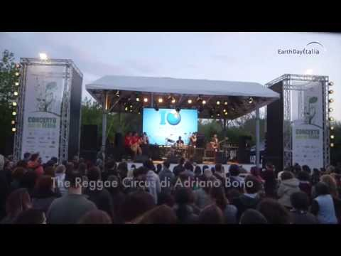 Spacco Tutto - The Reggae Circus di Adriano Bono @ Earth Day 2015