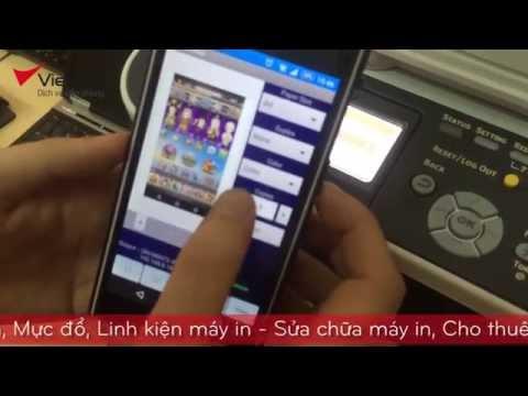 Video Hướng dẫn In từ Smart Phone hệ điều hành [ ANDROID ] của Máy In Oki mb472dnw