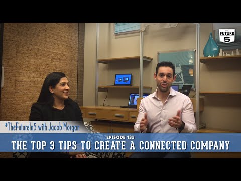 The Top 3 Tips To Create A Connected Company