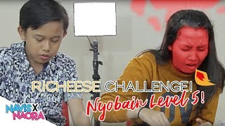 Video RICHEESE CHALLENGE! Nyobain Level 5 Naora Nyerah.. MP3, 3GP, MP4, WEBM, AVI, FLV Juni 2019