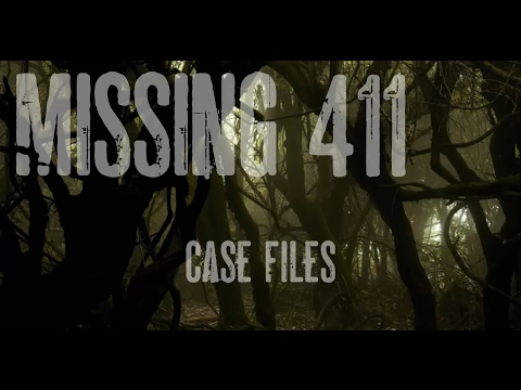 Missing 411 - Strange missing person cases in national forests