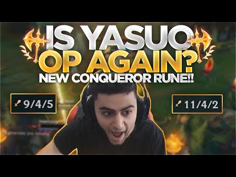 Yassuo | IS YASUO OP AGAIN?!? NEW CONQUEROR RUNE!!