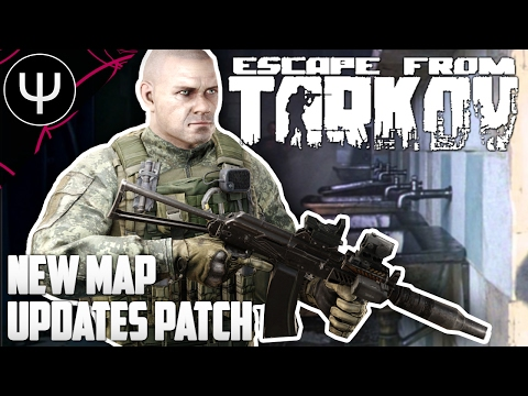 Escape From Tarkov — New Map Updates Patch PvP Gameplay! (видео)