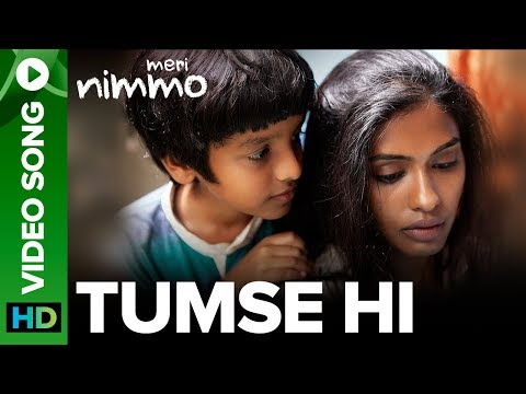 Tumse Hi Video Song   Meri Nimmo Movie 2018   Anjali Patil   Javed Ali   Aanand L. Rai