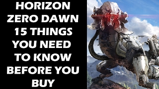 Video Horizon Zero Dawn - 15 Things You ABSOLUTELY Need To Know Before You Buy The Game MP3, 3GP, MP4, WEBM, AVI, FLV Oktober 2018