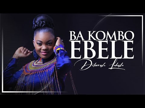 DEBORAH LUKALU  Feat MICHEL BAKENDA - BA KOMBO EBELE (Official Video)