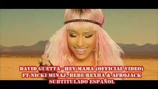 David Guetta - Hey Mama (Official Video) ft Nicki Minaj, Bebe Rexha & Afrojack  SUBTITULADO ESPAÑOL