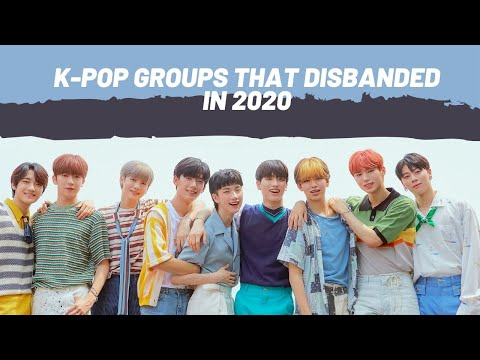 K-pop Groups That Disbanded In 2020