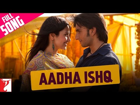 Aadha Ishq - Band  Baaja Baaraat (2010)