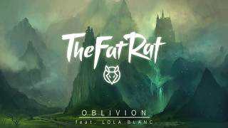 Video TheFatRat - Oblivion (feat. Lola Blanc) MP3, 3GP, MP4, WEBM, AVI, FLV November 2018