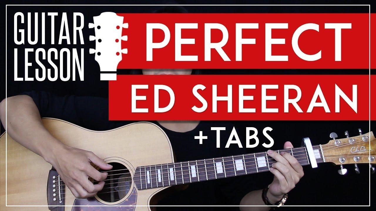 Perfect Guitar Tutorial – Ed Sheeran Guitar Lesson 🎸 |Solo + Fingerpicking + Chords + Guitar Cover|