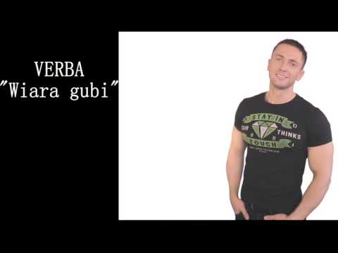 Tekst piosenki Verba - Wiara gubi po polsku