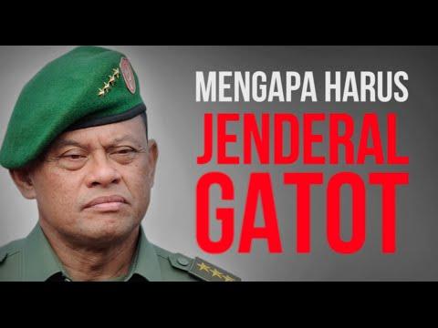 Mengapa Harus Jenderal Gatot