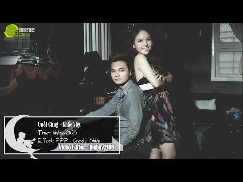 Cuối Cùng - Khắc Việt - Mp3 Audio [Lyric + Karaoke]