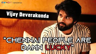 Video Chennai People are damn lucky | Vijay Deverakonda's One night stand with Chennai | Open Pannaa MP3, 3GP, MP4, WEBM, AVI, FLV Desember 2018