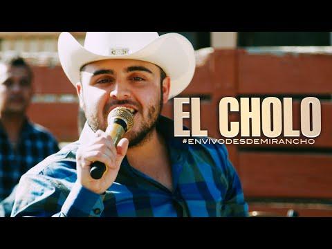 El Cholo (En Vivo Desde Mi Rancho)