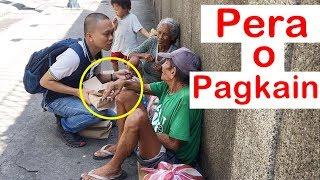 Video Pinoy SOCIAL EXPERIMENT: Pera o Pagkain (Homeless) MP3, 3GP, MP4, WEBM, AVI, FLV Oktober 2018