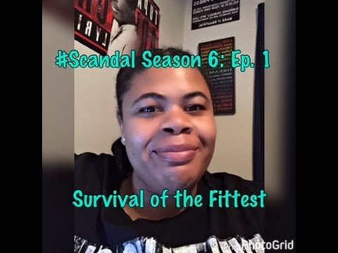 (REVIEW) Scandal | Season 6: Ep. 1 | Survival of the Fittest (RECAP)
