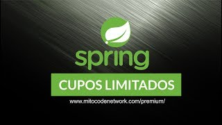 Curso Premium de Spring Framework, Spring Boot y Cloud, para más información e inscripciones enwww.mitocodenetwork.com/premium¡CUPOS LIMITADOS!
