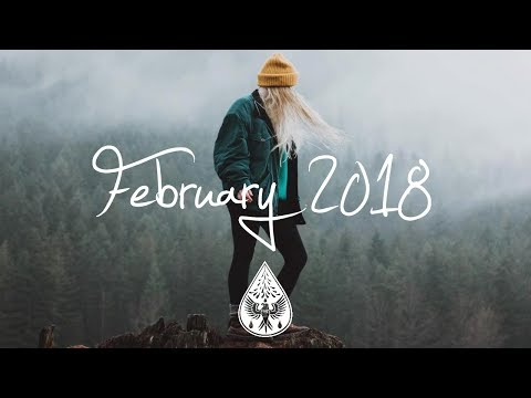 Indie/Rock/Alternative Compilation - February 2018 (1½-Hour Playlist)