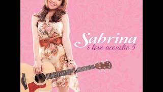 Sabrina - Glad You Came