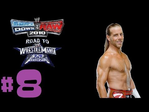 FINALE (WRESTLEMANIA) - Smackdown VS Raw 2010 Shawn Michaels Road To Wrestlemania Ep. 8