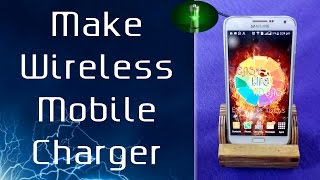 Make Wireless Mobile Charger ( 100 % Works & Fast Charging ) Video