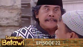 Video Samson Betawi Episode 22 YouTube MP3, 3GP, MP4, WEBM, AVI, FLV September 2018