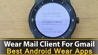 An awesome gmail client for your android wear smart watch. You can compose emails using a keyboard, or voice dictation and open web links using wear internet browser. A great android wear email client that supports html formatting and looks fantastic.Download Wear Mail: https://play.google.com/store/apps/details?id=com.appfour.wearmailDownload Wear Internet Browser: https://play.google.com/store/apps/details?id=com.appfour.wearbrowserWear Internet Browser Review: https://www.youtube.com/watch?v=cp2rBW1hji0