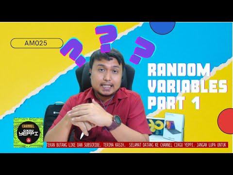 AM025 : TOPIC 8 : RANDOM VARIABLES : PART 1