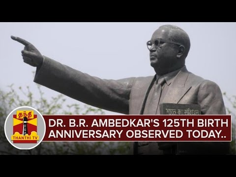 BR-Ambedkars-125th-Birth-Anniversary-Observed-today-ThanthI-TV