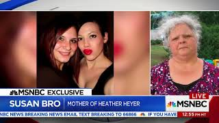 Heather Heyers mother discusses her daughter's legacy A day after burying her daughter, the mother of a woman killed during ...