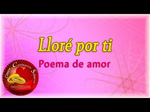 Poemas de amor - Lloré por ti - Poema de amor