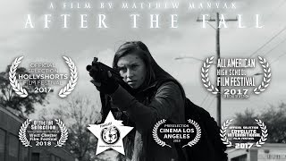 """After the Fall"" - AWARD-WINNING SHORT FILM (2017)"