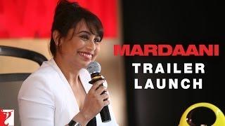 Nonton Mardaani - Trailer Launch Event | Rani Mukerji Film Subtitle Indonesia Streaming Movie Download