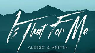 Alesso & Anitta - Is That For Me (Cespi Bootleg)