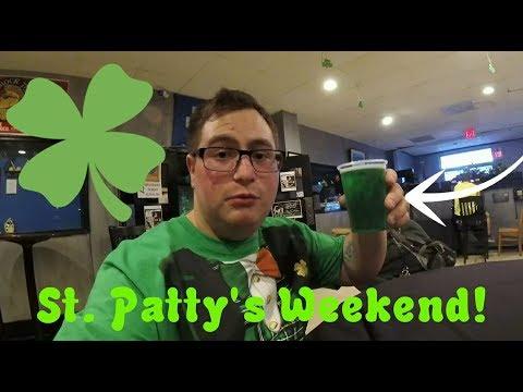 St  Patty's Weekend - Pats Vlogs