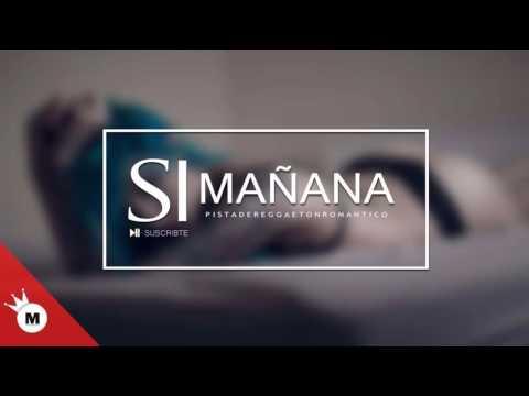 Pista de Reggaeton romantico 2017 si mañana (Prod By mat musick)