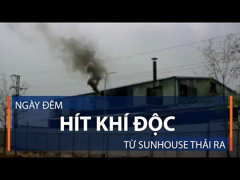 Ngày đêm hít khí độc từ Sunhouse thải ra | VTC1 - Thời lượng: 3 phút, 4 giây.