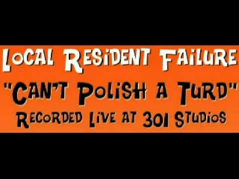 LOCAL RESIDENT FAILURE - GREEN FOR A DAY (LIVE)