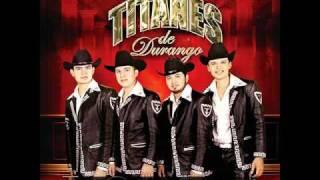La Pisteada (Audio) Los Titanes De Durango