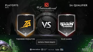 Thunder Predator vs Pain Gaming, The International SA QL, game1 [Lum1Sit, Mortalles]