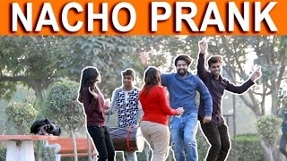 Video NACHO PRANK - TST - Pranks in India MP3, 3GP, MP4, WEBM, AVI, FLV Juli 2018