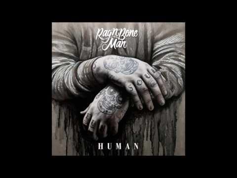 """human"" (2016) - rag'n'bone man"